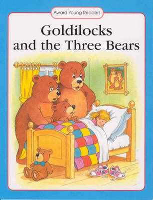 goldilocks and the three bears picture book goldilocks and the three bears by award 978184135