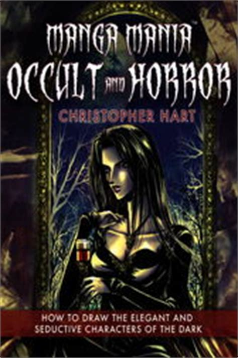 how to draw occult and horror mania occult horror ebook by christopher hart