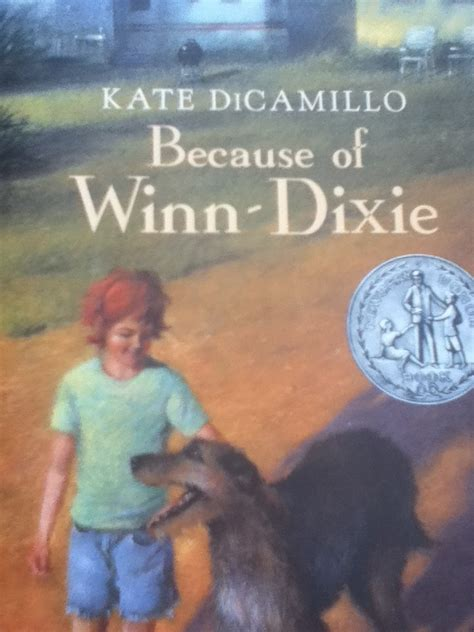 pictures of the book because of winn dixie the book page quot because of winn dixie quot by kate dicamillo