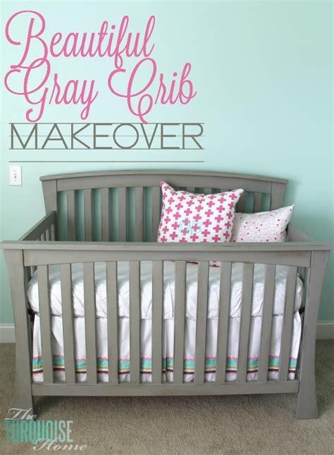 diy chalk paint crib beautiful gray crib makeover with sloan chalk paint