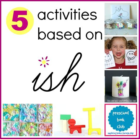 ish picture book activities inspired by ish by homegrown