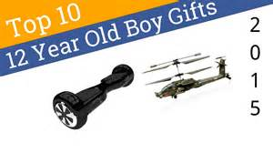 cool gifts for a 12 year boy 10 best 12 year boy gifts 2015