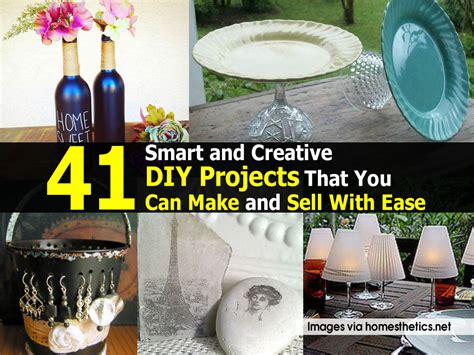 ideas to sell for 41 smart and creative diy projects that you can make and