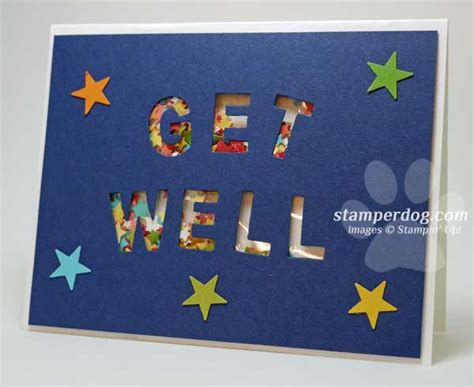 how to make get well cards get well soon card stin up demonstrator m