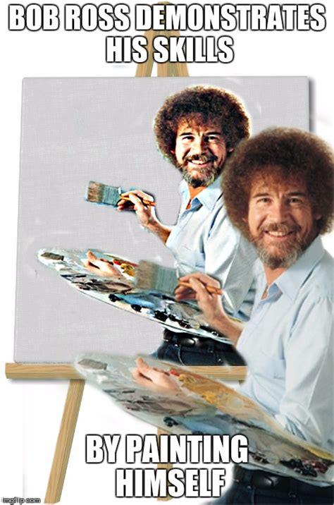 bob ross painting generator bob ross is my addiction imgflip