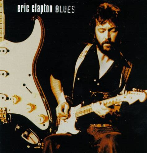 me and the blues blues eric clapton songs reviews credits allmusic
