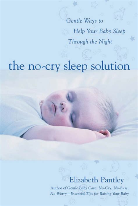 helping baby sleep in crib no cry sleep solution ten steps to helping your baby
