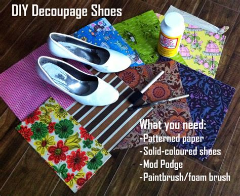what do i need for decoupage usedeverywhere diy decoupage shoes usedeverywhere