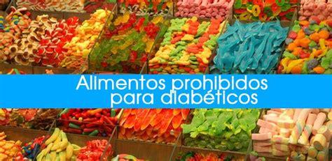 alimentos con insulina 10 alimentos totalmente prohibidos para diab 233 ticos