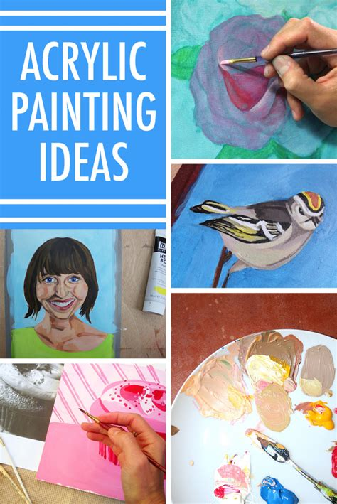 acrylic painting subject ideas beat artist s block with these 8 acrylic painting ideas