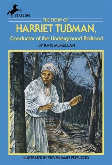 a picture book of harriet tubman the story of harriet tubman conductor of the underground