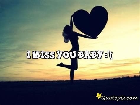 i you baby i miss you baby quotepix quotes pictures