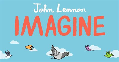 imagine picture book new picture book inspired by lennon s song imagine