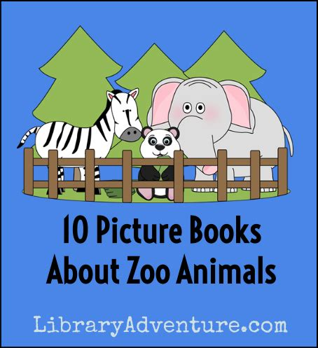 zoo picture book 10 picture books about zoo animals