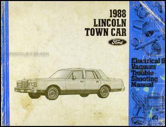 electric and cars manual 2011 lincoln town car user handbook 1988 lincoln town car electrical and vacuum troubleshooting manual