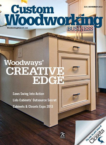 custom woodworking business 17 best images about custom woodworking business magazine