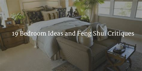 how to feng shui a bedroom 19 bedroom ideas and feng shui critiques part 1 of 3
