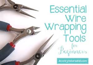 essential tools for jewelry essential wire wrapping tools for beginners what tools