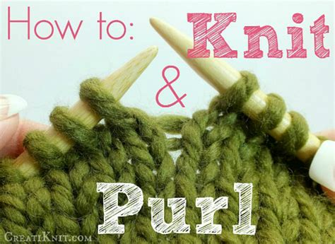 how to knit how to knit and purl stitches for beginners yarn fix