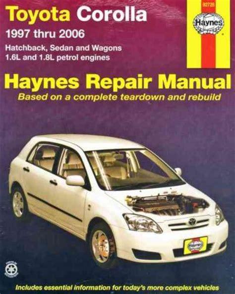 old cars and repair manuals free 2006 toyota corolla free book repair manuals toyota corolla 1997 2006 haynes service repair manual