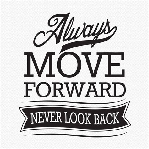 Sticker Wall Art Quotes always move forward never look back wall sticker by