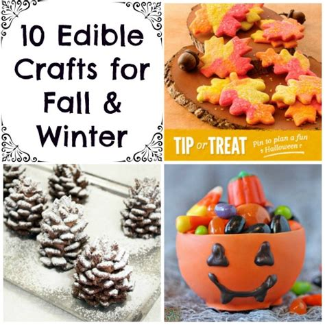 10 Edible Crafts For Fall Winter