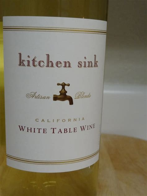 kitchen sink white table wine the kitchen sink wine the kitchen sink a kitchen sink