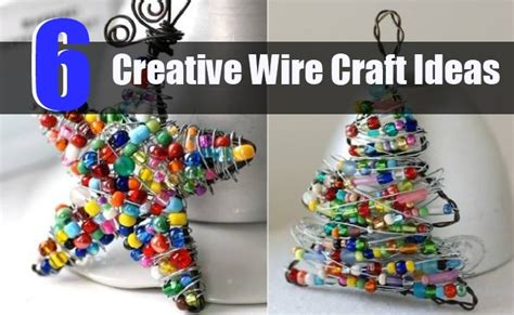 creative and craft ideas for 6 creative wire craft ideas diy home creative