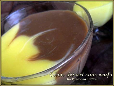 creme dessert sans oeufs recettes faciles recettes rapides de djouza