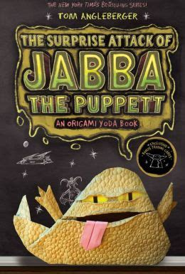 origami yoda series the attack of jabba the puppett b n exclusive