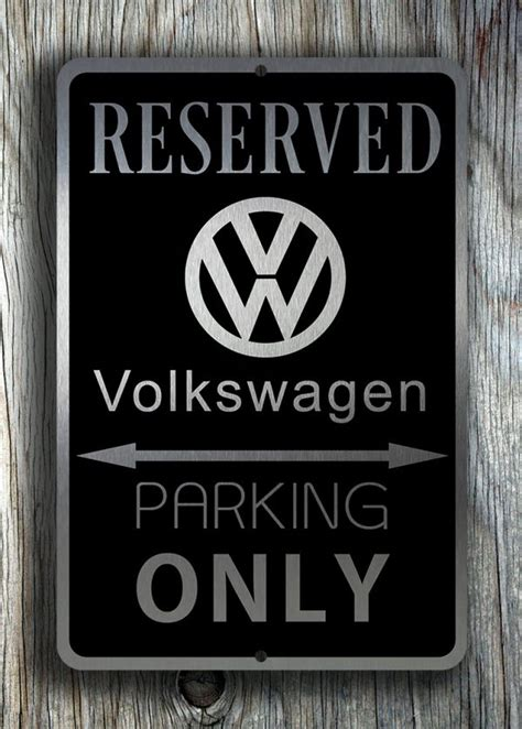 Volkswagen Sign In by Volkswagen Parking Only Sign Volkswagen Signs Classic