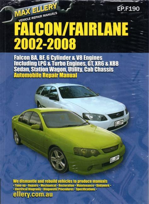 free auto repair manuals 2008 ford f series transmission control ford falcon fairlane ba bf series repair manual ellery 2002 2008 new workshop car manuals