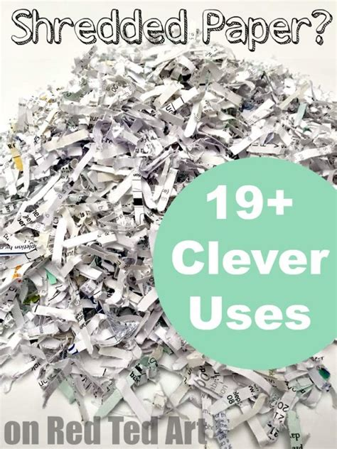 shredded paper crafts uses for shredded paper ted s