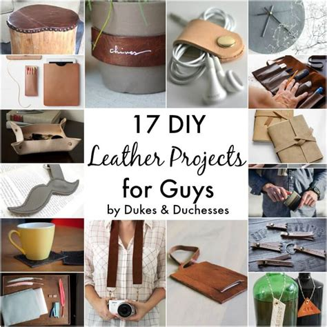 craft projects for guys 17 diy leather projects for guys dukes and duchesses