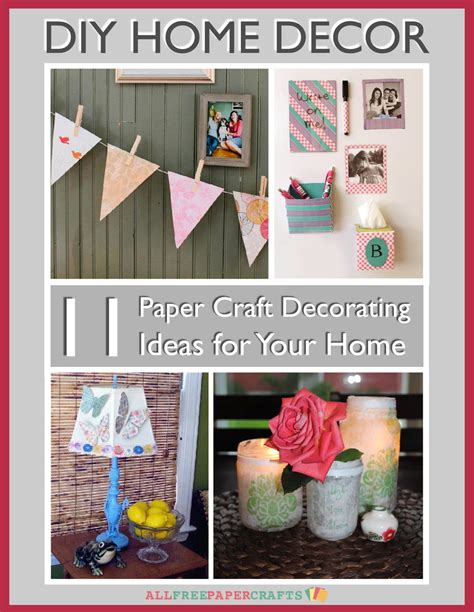 paper crafts for home decor diy home decor 11 paper craft decorating ideas for your