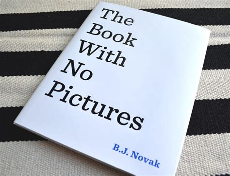 the book no pictures the book with no pictures kidolo