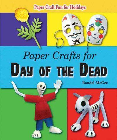 day of the dead crafts for 45 best images about hispanic heritage month on