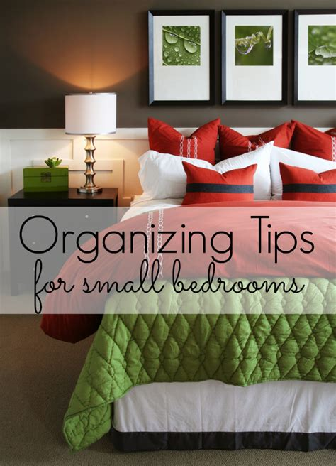 organize small bedroom organizing tips for small bedrooms my and