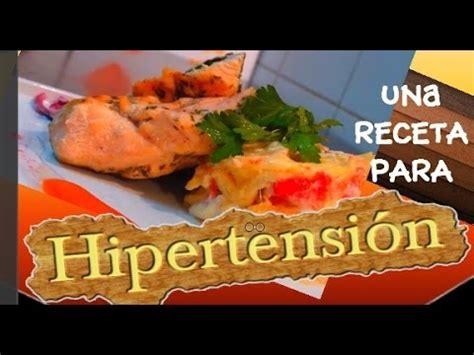 dieta sin sal para hipertensos video receta para la hipertensi 211 n receta para hipertensos