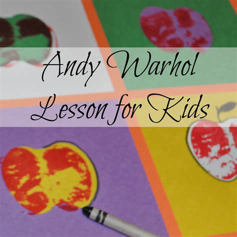 pop for toddlers andy warhol lesson for liberty hill house