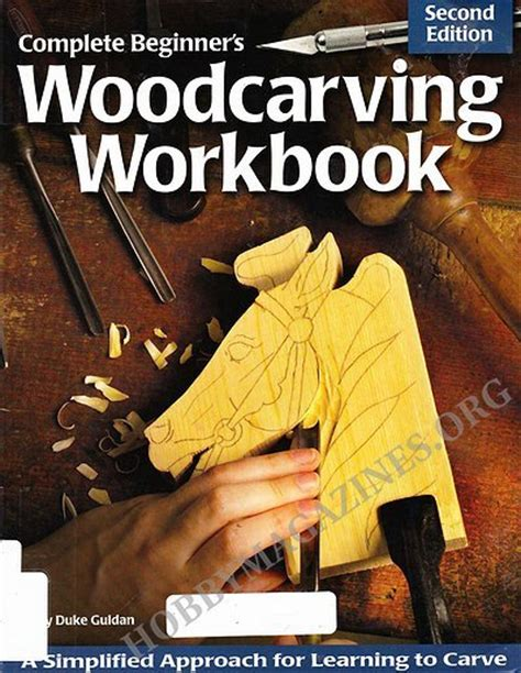 woodworking magazines for beginners complete beginner s woodcarving workbook 187 hobby magazines