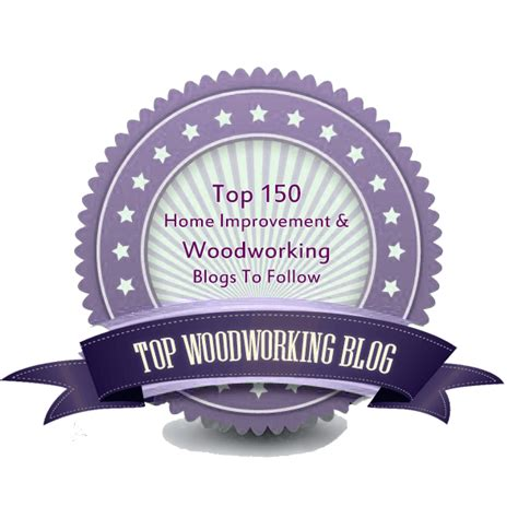 best woodworking blogs top 150 woodworking blogs for woodworkers to follow