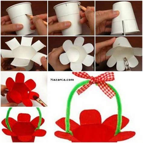 how to make paper craft at home kağit bardak ve ş 214 nille 199 ocuklar i 199 in sepet 199 anta yapilişi