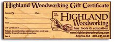 highland woodwork highland woodworking gift certificate