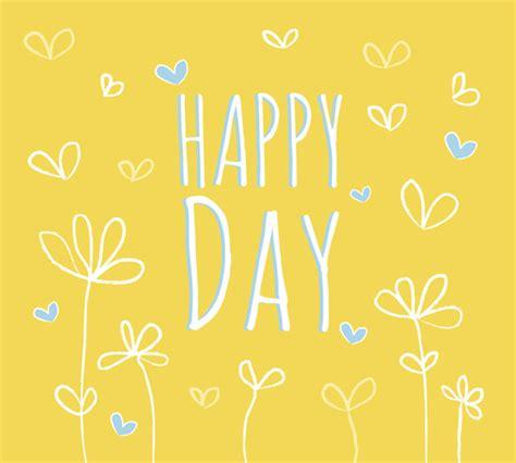 happy day happy day free happy birthday ecards greeting cards