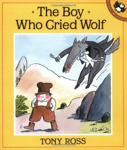 the boy who cried wolf picture book pin by paula ponz on tony ross
