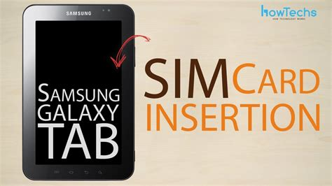 can i make my sim card into a microsim samsung galaxy tab how to insert the sim card