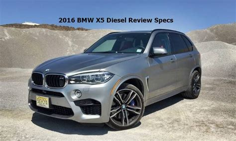 Bmw X5 Diesel Review 2016 bmw x5 diesel review specs auto bmw review