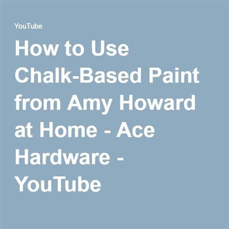 chalk paint colors ace hardware 25 best ideas about ace hardware paint on
