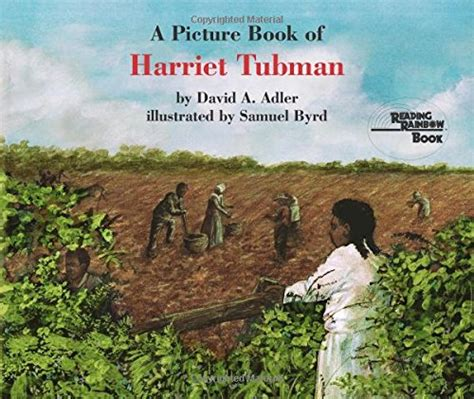 a picture book of harriet tubman 6 elements of social justice ed a picture book of